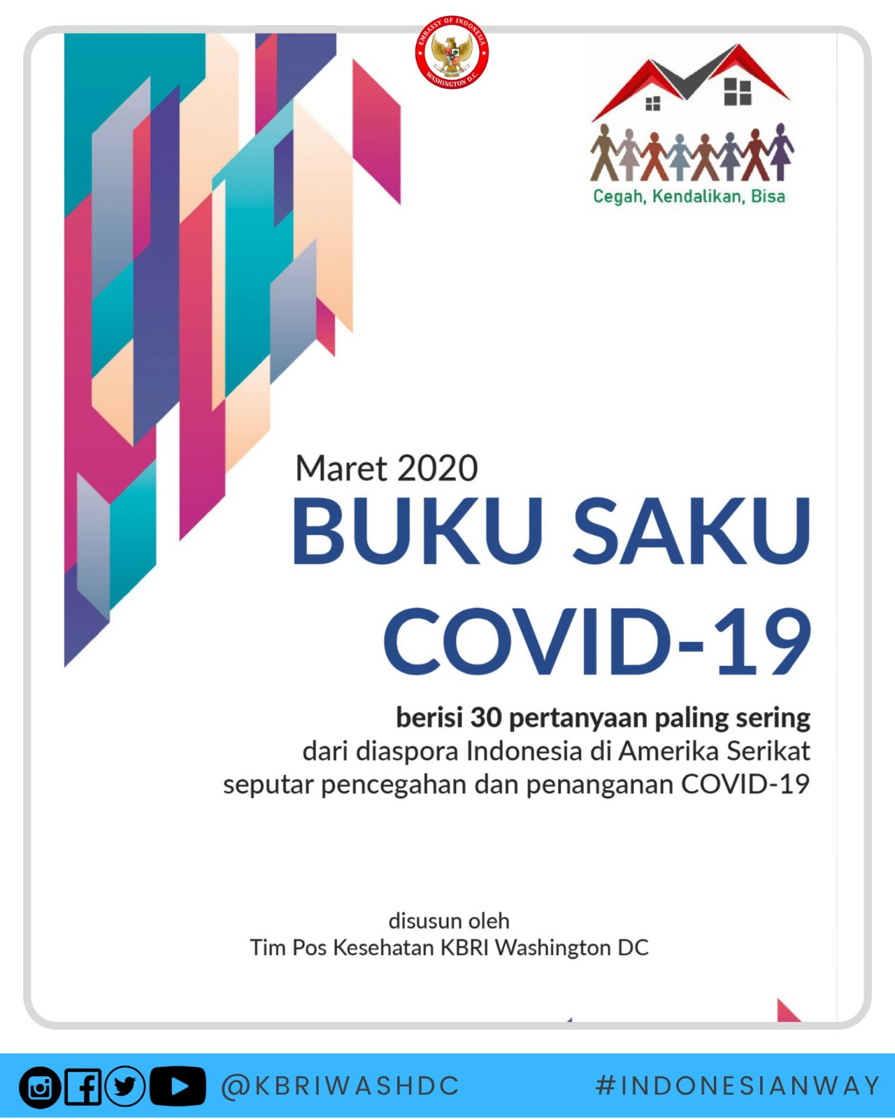 Buku Saku Covid 19 Oleh Tim Pos Kesehatan Diaspora Indonesia Embassy Of The Republic Of Indonesia Washington D C